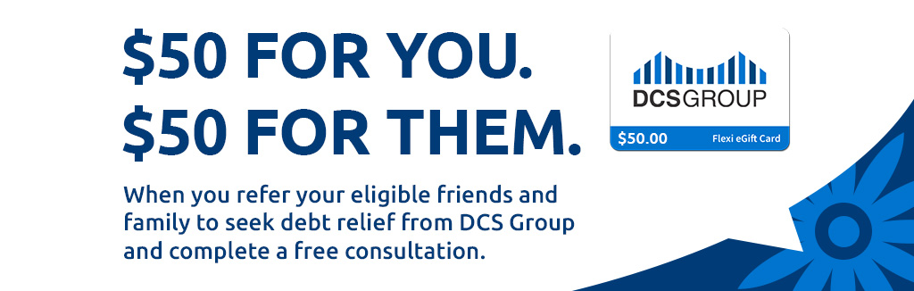 Refer Family and Friends to DCS Group